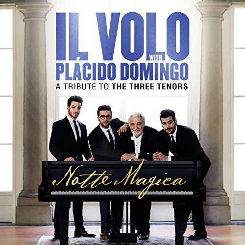 Notte Magica - A Tribute to The Three Tenors (Live) (The Three Tenors The Best Of The 3 Tenors)