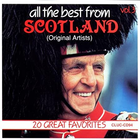 All The Best From Scotland: 20 Great Favorites, Vol. 3