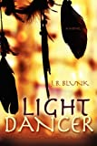 Light Dancer, J. B. Blunk, 1602900183