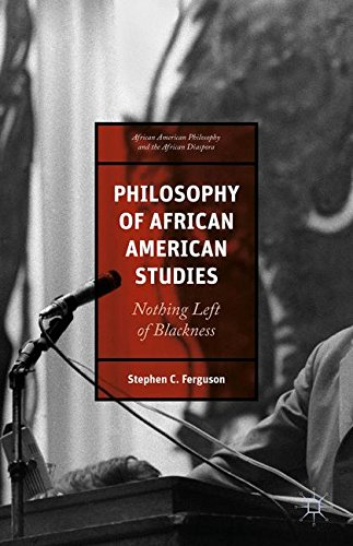 Search : Philosophy of African American Studies: Nothing Left of Blackness (African American Philosophy and the African Diaspora)