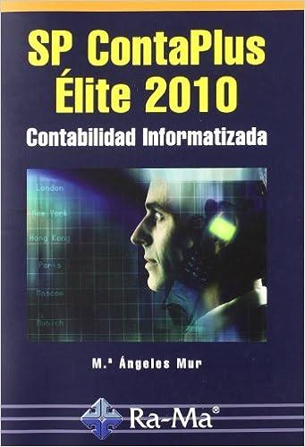 SP ContaPlus Élite 2010. Contabilidad informatizada: Amazon.es: M.A. Mur, Antonio Garcia Tome: Libros