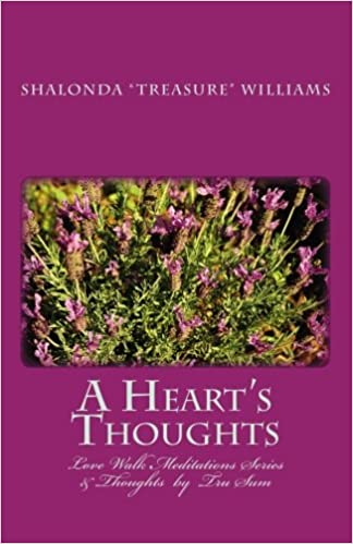 A Heart's Thoughts: Love Walk Meditations Series