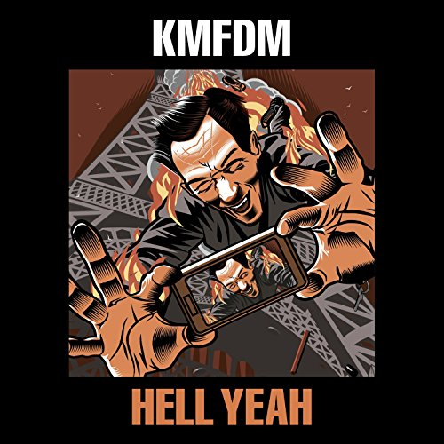 KMFDM - Hell Yeah - CD - FLAC - 2017 - FATHEAD Download
