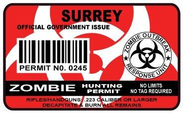 Surrey Zombie Hunting Permit Sticker Size: 4.95x2.95 Inch (12.5x7.5cm) Cut Decal outbreak response team Canada