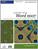img - for New Perspectives on Microsoft Office Word 2007, Comprehensive (Available Titles Skills Assessment Manager (SAM) - Office 2007) book / textbook / text book