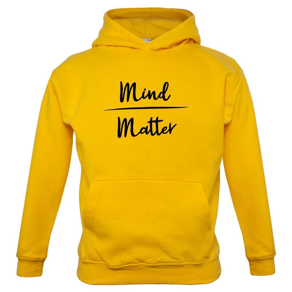 Kids Hoodie 1-13 Years 9 Colours Dressdown Mind Over Matter