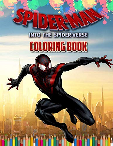 Spider-Man: Into the Spider-Verse Coloring Book: Spider-Man 2 Coloring Book 2018 Exclusive Work (Unofficial)]()