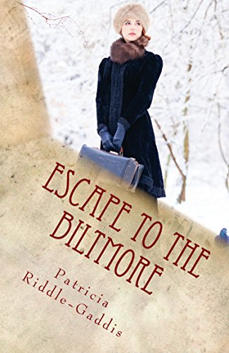 Escape to the Biltmore by [Gaddis, Patricia Riddle]