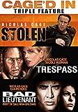 Caged In (Triple Feature: Stolen, Trespass, Bad Lieutenant)