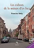 Les enfants de la maison d'en face: Un roman rempli d'amour et de poésie ! (French Edition)