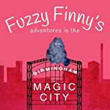 magic furnace - Fuzzy Finny's Adventures in the Magic City