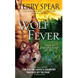 Wolf Fever (Silver Town Wolf Book 2)