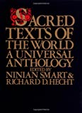Sacred Texts of the World: A Universal Anthology, , 0824506391