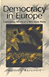 img - for Democracy in Europe: Legitimising Politics in a Non-State Polity book / textbook / text book