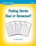 Making Words: Real or Nonsense?, Nikki Smith, 1456410555