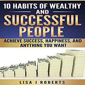 10 Habits of Wealthy and Successful People Audiobook