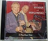 E Pluribus Duo - Duets by Dick Hyman & Ken Peplowski - Audio CD