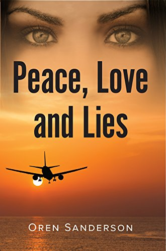 Peace, Love and Lies by  Oren Sanderson ebook deal