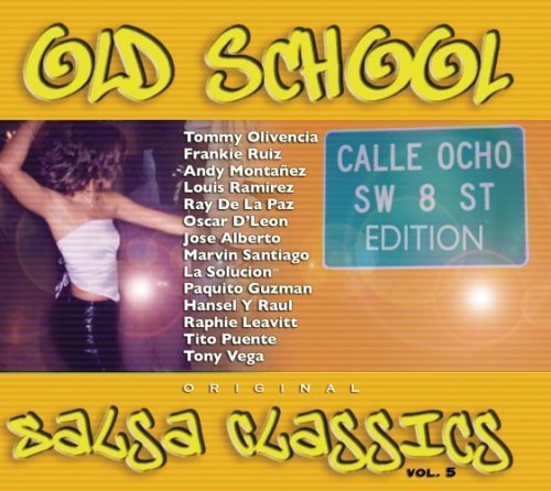 - Old School Salsa Classics 5: 8th Street Edt by Various Artists (2005-03-01)