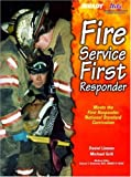img - for Fire Service First Responder by Daniel J. Limmer EMT-P (1999-08-07) book / textbook / text book