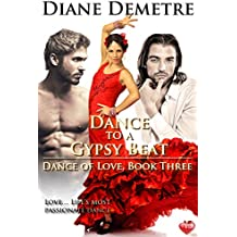 Dance to a Gypsy Beat (Dance of Love Book 3)