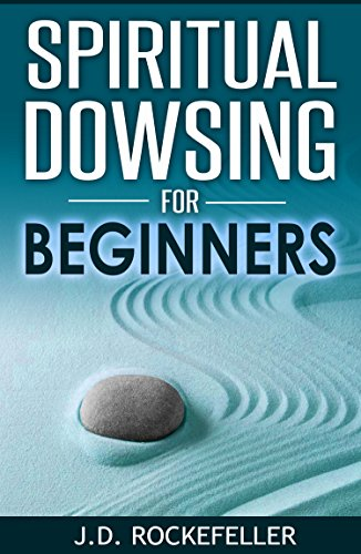 Spiritual Dowsing for Beginners - Kindle edition by J  D