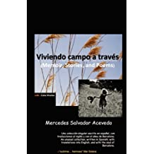 Viviendo campo a través: (Memoir, Poems, and Stories) (Spanish Edition) Mar 29, 2011