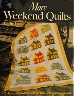 The Weekend Quilt: Leslie Linsley: 9780312071165: Amazon.com: Books : quilting weekends - Adamdwight.com