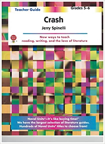 Crash - Teacher Guide by Novel Units, Inc.: Novel Units, Inc ...