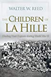 Image of The Children of La Hille: Eluding Nazi Capture during World War II (Modern Jewish History)