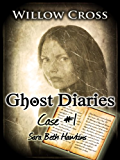 Ghost Diaries, Case #1- Sarah Beth Hawkins