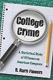 College Crime, R. Barri Flowers, 0786440341