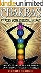 Chakras: Awaken Your Internal Energy...