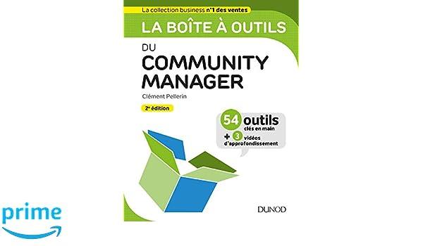 La boîte à outils du Community Manager - 2ed. BàO La Boîte à Outils: Amazon.es: Clément Pellerin: Libros en idiomas extranjeros