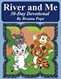 River and Me 30 Day Devotional