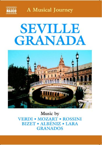 A Musical Journey - Seville And Granada