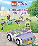 LEGO FRIENDS: Build Your Own Adventure by DK (2015-08-04)