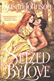 Seized by Love, Susan Johnson, 0553563270