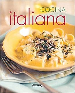 Cocina Italiana El Rincon Del Paladar El Rincón Del Paladar: Amazon.es: Equipo Susaeta: Libros