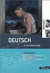 Deutsch in der Oberstufe: Arbeitsheft - Training