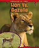 Lion vs. Gazelle, Mary Meinking, 1410939340