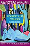 Image of Significant Others (The Tales of the City Series, V. 5)