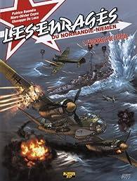 Les enragés du Normandie-Niémen, Tome 2 : l'escadrille par Giuseppe De Luca