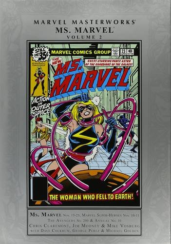 Marvel Masterworks: Ms. Marvel Vol. 2