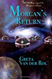 Morgan's Return, Greta van der Rol, 1495337359