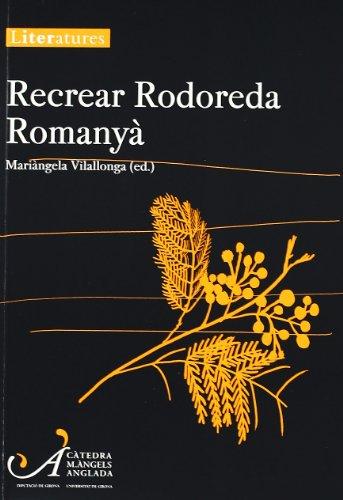 Recrear Rodoreda Romanyà