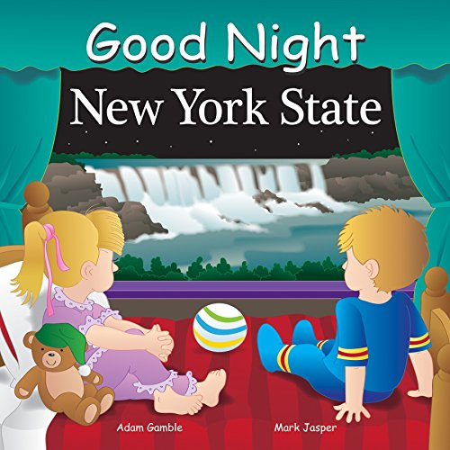 Good Night New York State (Good Night Our World) - Liberty Lake House