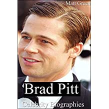 Brad Pitt Biography - The Story of One Charm and Sexy Actor