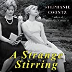 A Strange Stirring: 'The Feminine Mystique' and American Women at the Dawn of the 1960s | Stephanie Coontz