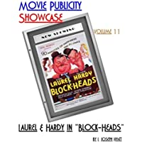 """Movie Publicity Showcase Volume 11: Laurel and Hardy in """"Block-Heads"""""""